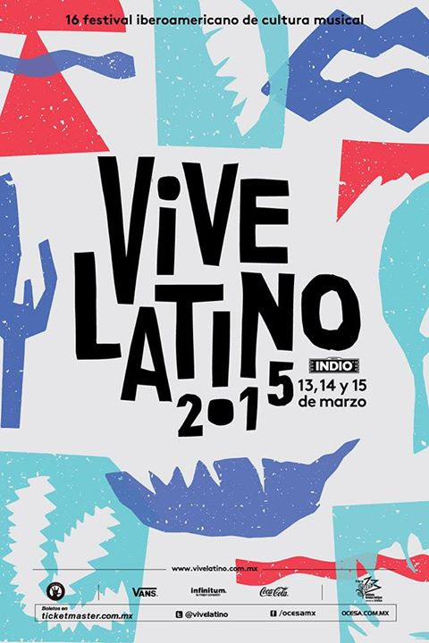 Vive Latino 2015 IMAGEN - Nine Fiction
