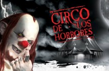 Circo de los Horrores 2016 - Guadalajara 1 - Nine Fiction