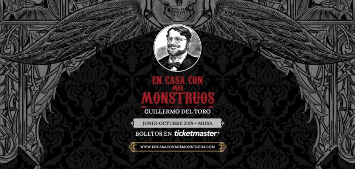 """""""El Alma"""" de Guillermo del Toro en MUSA: En Casa con mis Monstruos"""