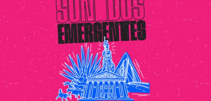 Sonidos Emergentes 2019 : Fiesta en Todo lo Alto