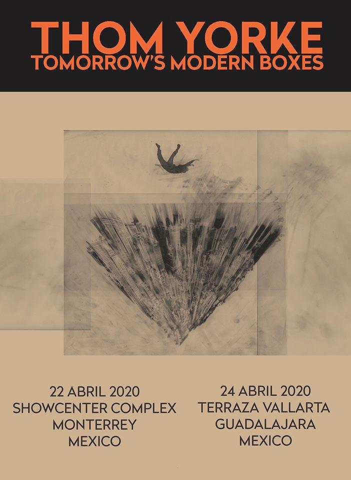 Thom Yorke - Guadalajara - Monterrey