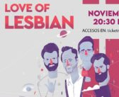 Para México… donde solíamos gritar – Love of Lesbian